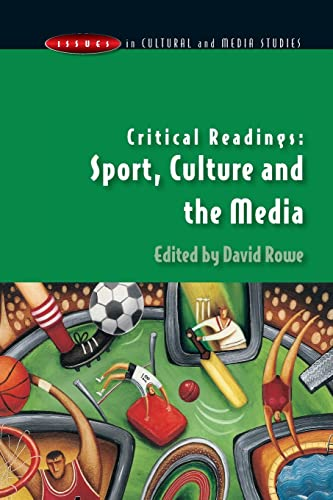 Critical Readings: Sport, Culture and the Media By David Rowe