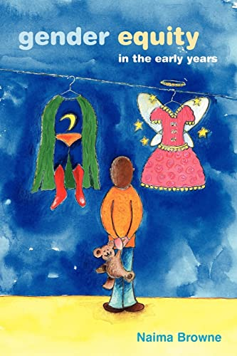 Gender Equity in the Early Years By Naima Browne