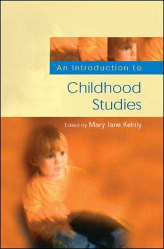 Childhood Studies By Mary Jane Kehily