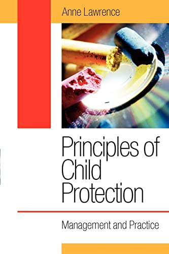 Principles of Child Protection By Anne T. Lawrence