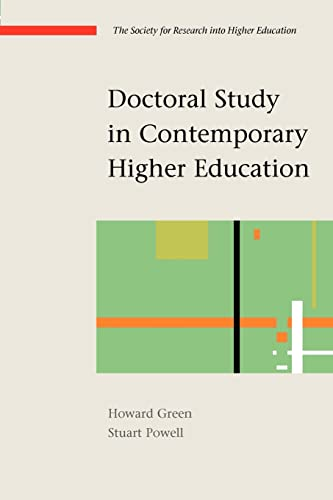 Doctoral Study in Contemporary Higher Education By Howard Green