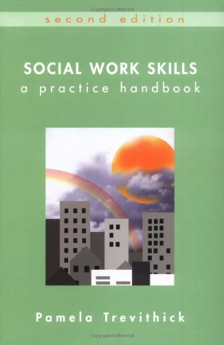 Social Work Skills By Pamela Trevithick Used Good