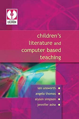Children's Literature and Computer Based Teaching By Len Unsworth