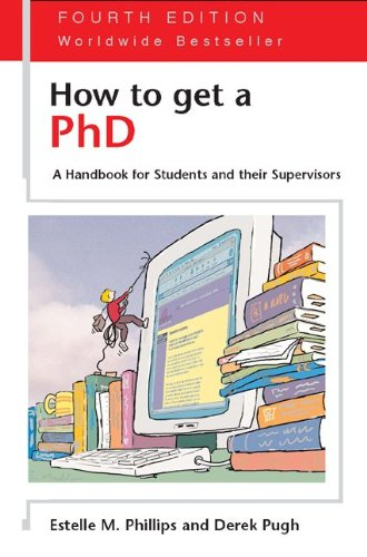 How to Get a PhD - By Estelle Phillips