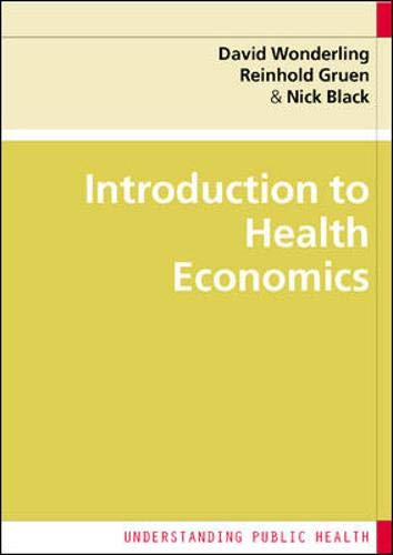 Introduction to Health Economics (Understanding Public Health) By David Wonderling