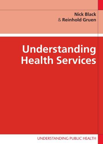 Understanding Health Services By Nick Black
