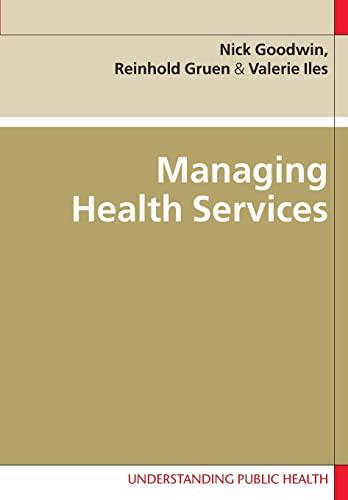 Managing Health Services (Understanding Public Health) By Valerie Iles