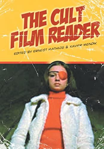 The Cult Film Reader By Ernest Mathijs