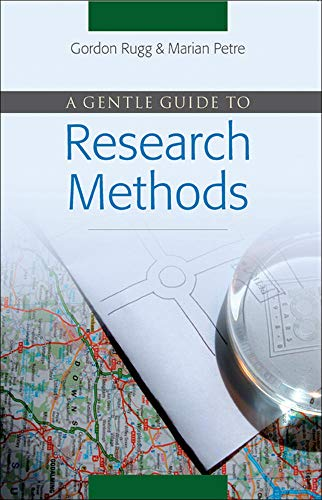 A Gentle Guide to Research Methods By Gordon Rugg