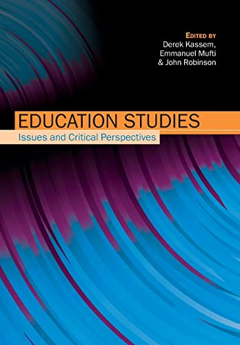Education Studies: Issues and Critical Perspectives By Derek Kassem