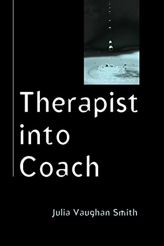 Therapist into Coach By Smith  Julia Vaughan