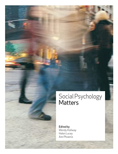 Social Psychology Matters By Wendy Hollway