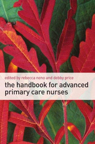 The Handbook for Advanced Primary Care Nurses by Rebecca Neno