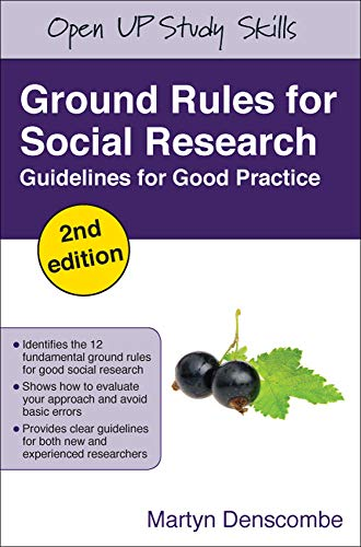 Ground Rules for Social Research By Martyn Denscombe