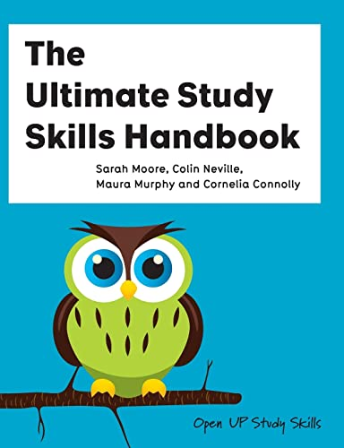 The Ultimate Study Skills Handbook (Open Up Study Skills) By Sarah Moore