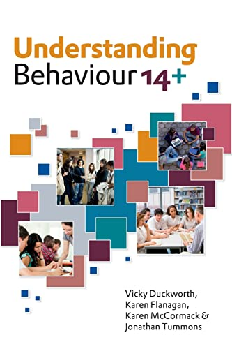 Understanding Behaviour 14+ By Vicky Duckworth