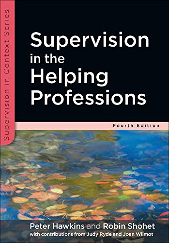 Supervision In The Helping Professions (Supervision in Context) By Peter Hawkins