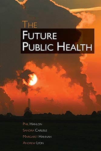 The future public health By Phil Hanlon