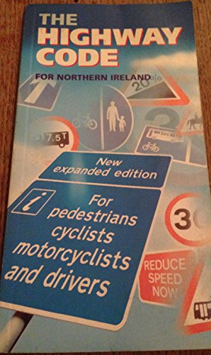 The Highway Code for Northern Ireland (Hmso)