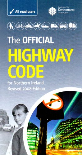 The Official Highway Code for Northern Ireland by Great Britain: Department for Transport