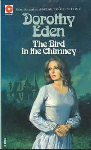 The Bird in the Chimney (Coronet Books) By Dorothy Eden