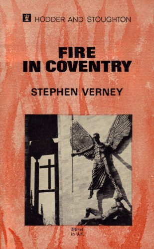 Fire in Coventry By Stephen Verney