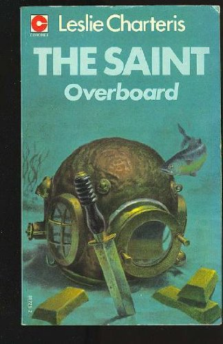 Saint Overboard By Leslie Charteris