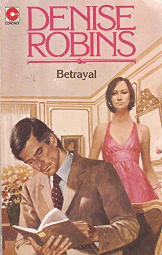 Betrayal By Denise Robins