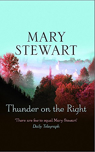 Thunder on the Right By Mary Stewart