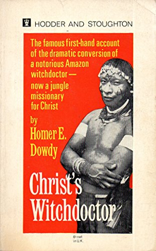 Christ's Witchdoctor by Homer E. Dowdy