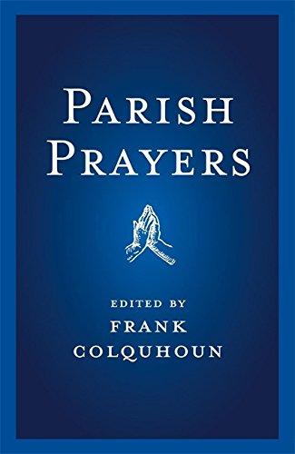 Parish Prayers Edited by Frank Colquhoun