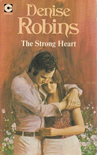 Strong Heart By Denise Robins