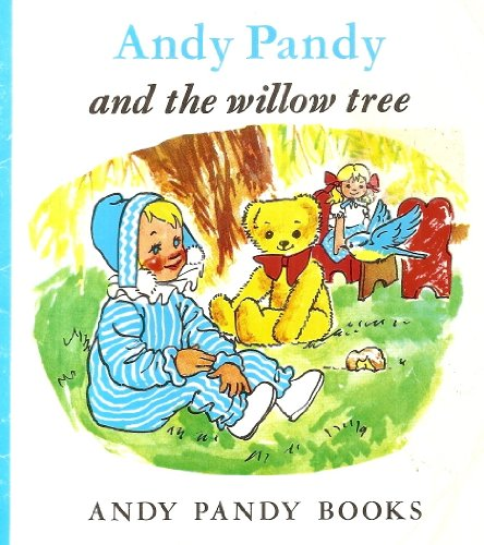 Andy Pandy and Willow Tree By Maria Bird