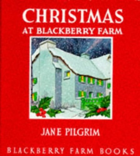 Christmas at Blackberry Farm (Little Books) By Jane Pilgrim