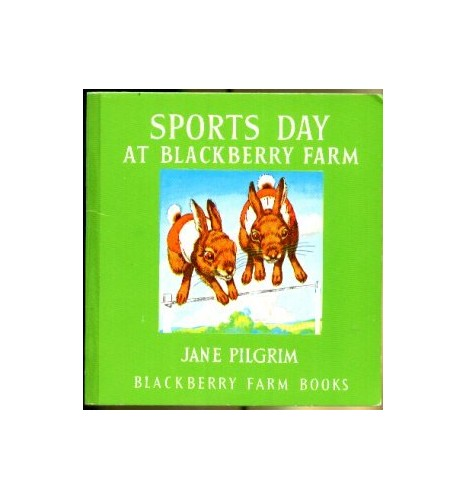 Sports Day at Blackberry Farm by Jane Pilgrim