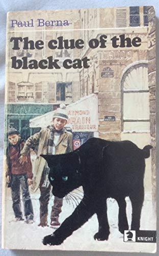Clue of the Black Cat (Knight Books) By Paul Berna