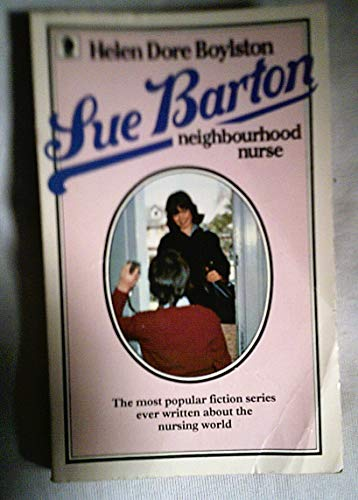 Sue Barton, Neighbourhood Nurse By Helen Dore Boylston