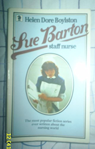 Sue Barton, Staff Nurse By Helen Dore Boylston
