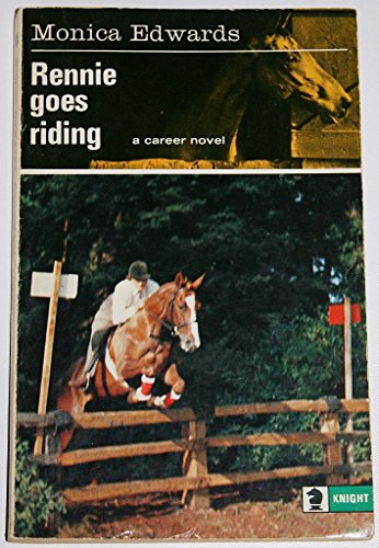 Rennie Goes Riding By Monica Edwards