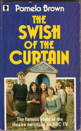 Swish of the Curtain By Pamela Brown