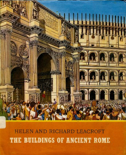 Buildings of Ancient Rome By Helen Leacroft