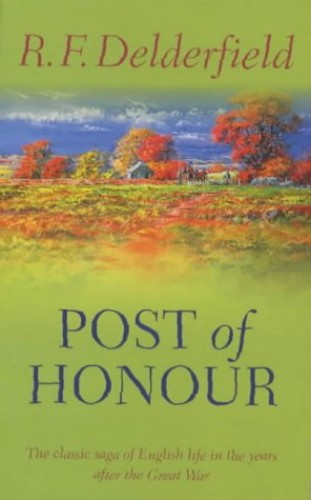 Post of Honour: Bk. 2: Post of Honour by R. F. Delderfield