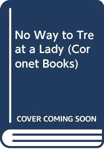No Way to Treat a Lady By William Goldman