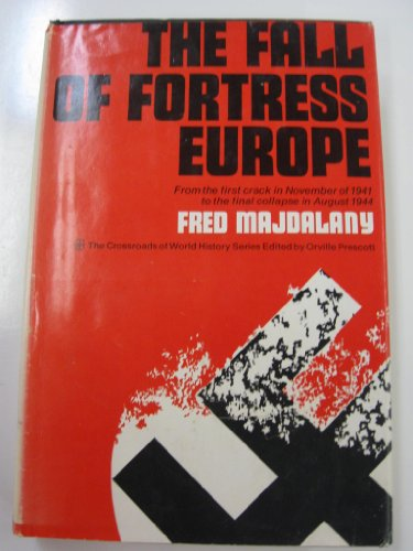 Fall of Fortress Europe By Fred Majdalany