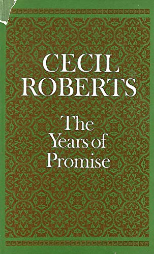 Years of Promise By Cecil Roberts