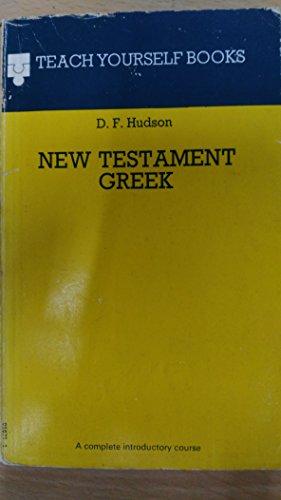 New Testament Greek By D.F. Hudson