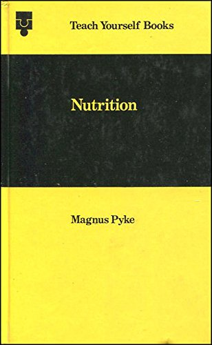 Nutrition By Magnus Pyke