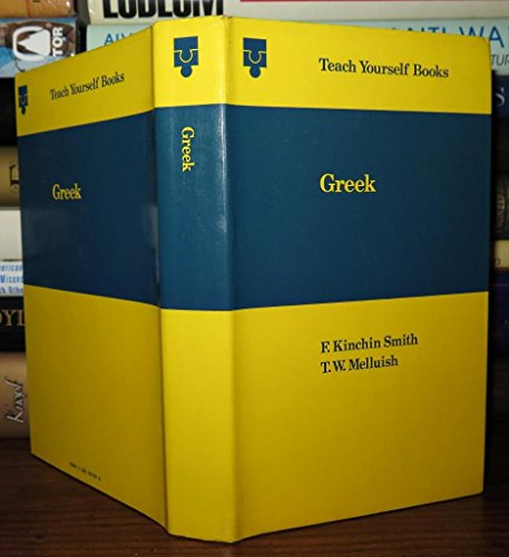 Ancient Greek By F.Kinchin Smith