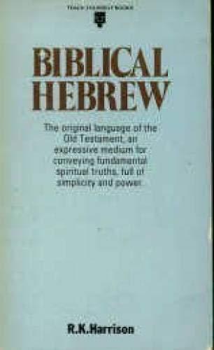 Biblical Hebrew By R.K. Harrison