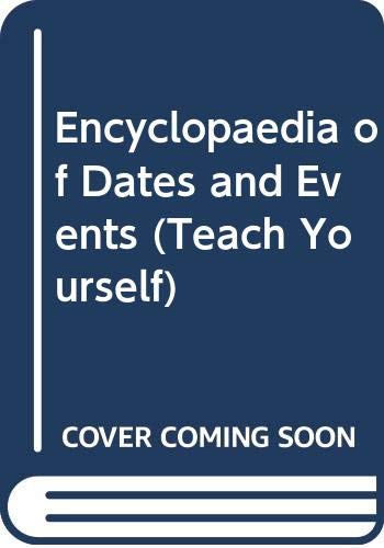 Encyclopaedia of Dates and Events By Edited by L.C. Pascoe